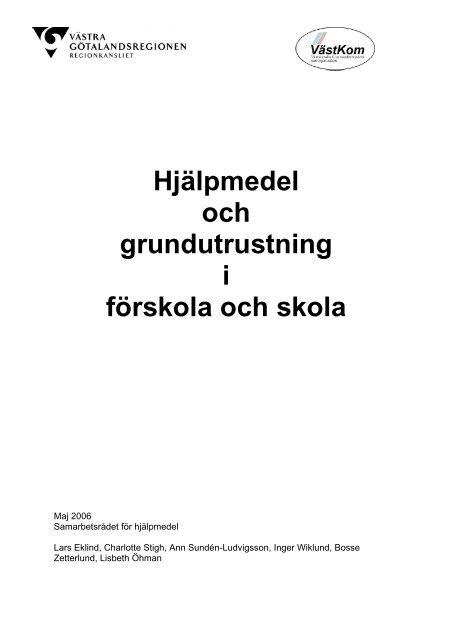 Hjälpmedel och grundutrustning i förskola och skola - Västra ...