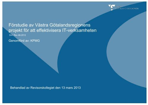 Förstudie av Västra Götalandsregionens projekt för att effektivisera ...