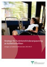 Strategi för funktionshinderanpassning av kollektivtrafiken - Västra ...