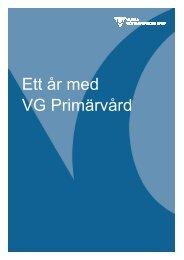 Ett år med VG Primärvård - Västra Götalandsregionen