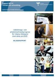 och arbetsmarknadsprognos för Västra Götaland med sikte på 2020