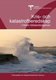 Kris- och katastrofberedskap i VGR.pdf - Västra Götalandsregionen