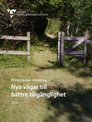 Nya vägar till bättre tillgänglighet - Västra Götalandsregionen
