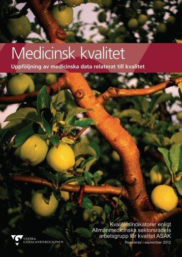 Medicinsk kvalitet - Västra Götalandsregionen