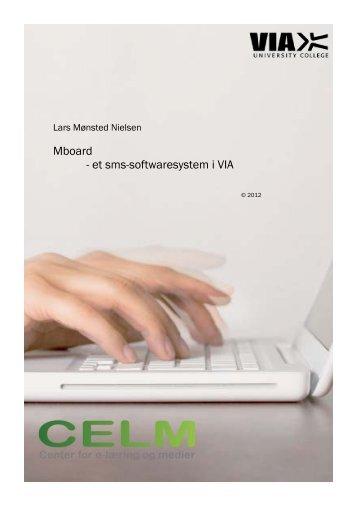 Mboard - et sms-softwaresystem i VIA - VIA University College