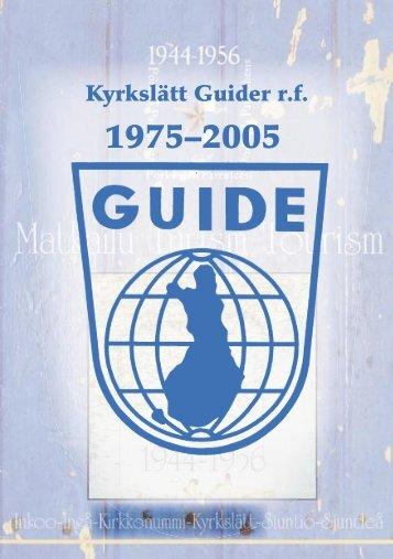 Kyrkslätts guider - Historik