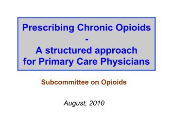 Prescribing Chronic Opioids - A structured approach for ... - Anthem