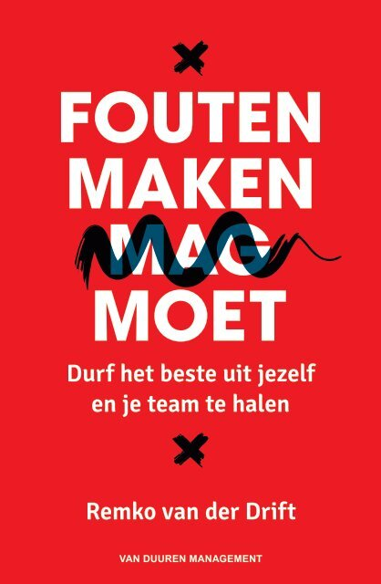 Remko van der Drift Durf het beste uit jezelf en je team te halen