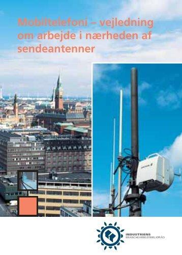 Mobiltelefoni – vejledning om arbejde i nærheden af sendeantenner