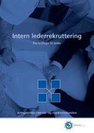 Intern lederrekruttering.pdf - Industriens Branchearbejdsmiljøråd