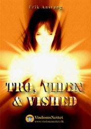 Download-fil: TRO, VIDEN & VISHED - Erik Ansvang - Visdomsnettet