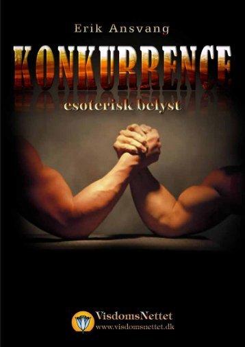 KONKURRENCE - ESOTERISK BELYST - Erik ... - Visdomsnettet