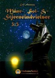 MÅNE-, SOL- & STJERNEINDVIELSER 3 - Erik ... - Visdomsnettet
