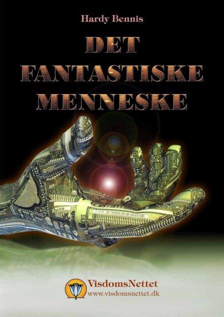DET FANTASTISKE MENNESKE - Hardy Bennis - Visdomsnettet