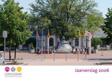 Jaarverslag 2006 - Leopoldsburg
