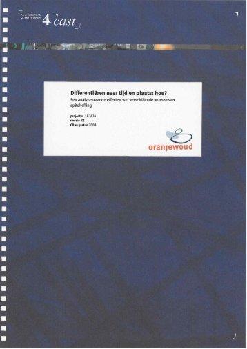 080809 4cast Oranjewoud Eindrapport varianten spitstarief incl bijlage