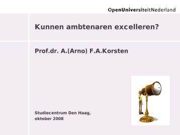 Bestaat de excellente ambtenaar - Prof. dr. AFA Korsten
