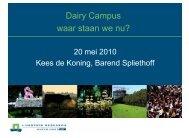 Dairy Campus waar staan we nu?