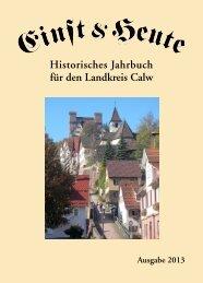Einst & Heute – Historisches Jahrbuch für den Landkreis Calw – Ausgabe 2013