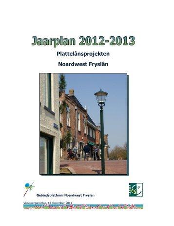 Jaarplan Noardwest 2012-2013.pdf - Provincie Fryslân