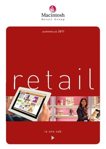 Jaarverslag 2011 - Macintosh Retail Group