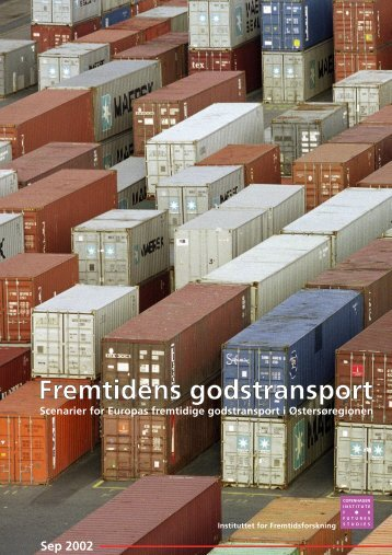 Fremtidens godstransport - Instituttet for Fremtidsforskning