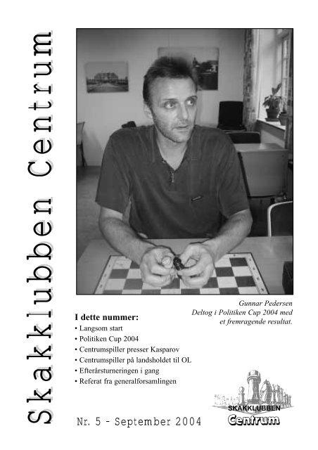 Klubblad nr. 5/2004 - Skakklubben Centrum