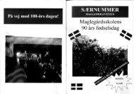 90-års jubilæumsskrift 1. del - Maglegårdsskolen fyldte 100 år d. 3 ...