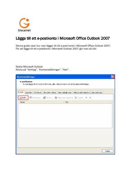 Lägga Till Ett E Postkonto I Microsoft Office Outlook 2007 Glocalnet