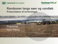 Præsentation af lovforslaget - LandbrugsInfo