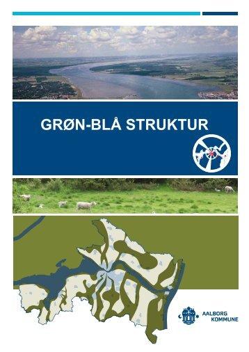 Grøn-blå Struktur - Aalborg Kommune