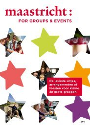 FOR GROUPS & EVENTS - VVV Maastricht