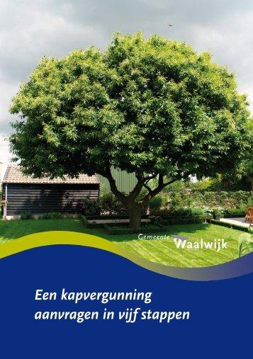 Een kapvergunning aanvragen in vijf stappen - Gemeente Waalwijk