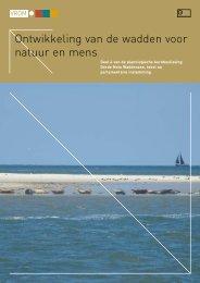 Ontwikkeling van de wadden voor natuur en mens - Waddenzee