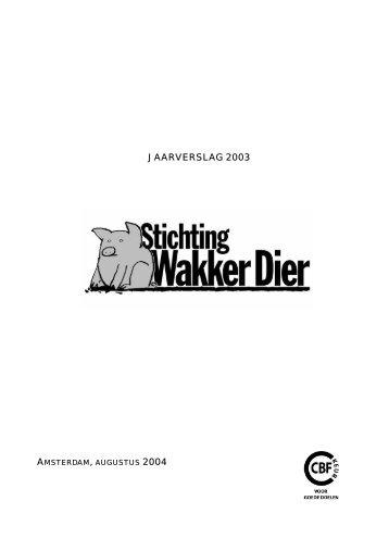 JAARVERSLAG 2003 - Wakker Dier