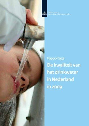 De kwaliteit van het drinkwater in Nederland in 2009 - Inspectie ...
