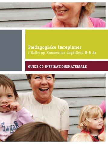 Guide til udarbejdelse af pædagogiske lærerplaner - Ballerup ...