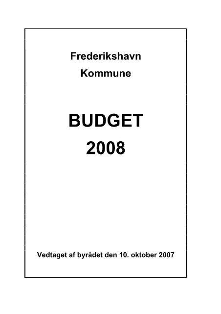 Budgetbemærkning 2008 - Frederikshavn Kommune