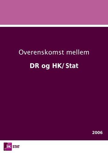 DR overenskomst 2006.pdf - HK