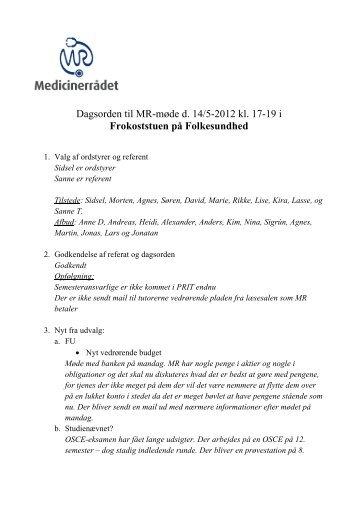 Dagsorden til MR-møde d. 14/5-2012 kl. 17-19 i ... - For Studerende