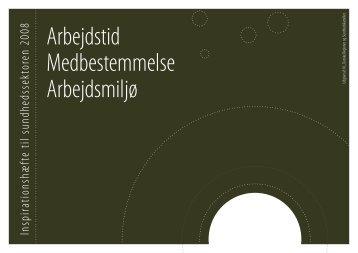 Arbejdstid Medbestemmelse Arbejdsmiljø - Danske Regioner