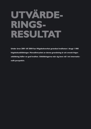 UTVÄRDE- RINGS- RESULTAT - Högskoleverket