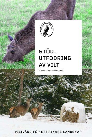 Stödutfodring av vilt - Svenska Jägareförbundet