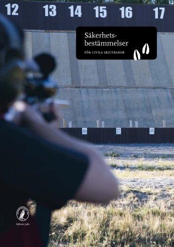Säkerhetsbestämmelser för civila skjutbanor - Svenska ...