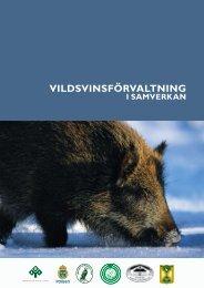 Vildsvinsförvaltning i samverkan 2009 - Svenska Jägareförbundet