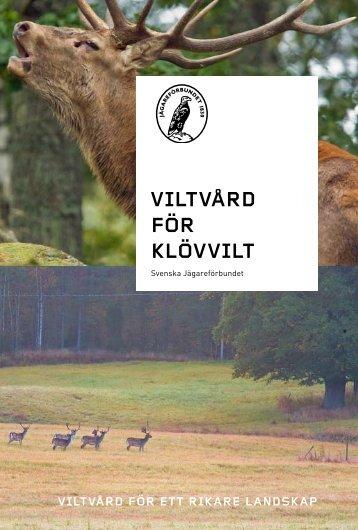 viltvård för klövvilt - Svenska Jägareförbundet