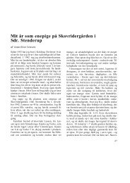 Mit år som enepige på Skovridergården i Sdr. Stenderup