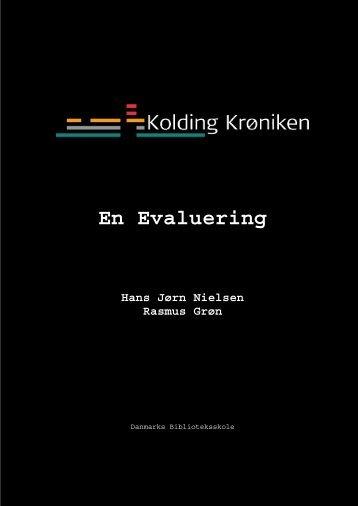Kolding Krøniken – en evaluering - Kolding Kommune