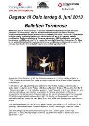 Dagstur til Oslo lørdag 8. juni 2013 Balletten Tornerose