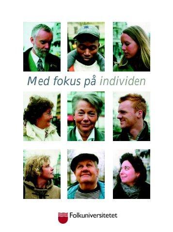 Med fokus på individen - Folkuniversitetet